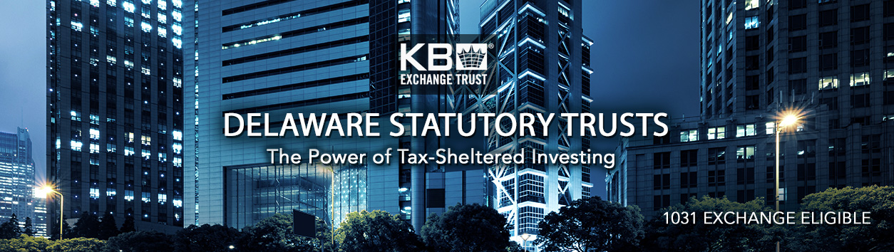 Delaware Statutory Trust - The Power of Tax Sheltered Investing