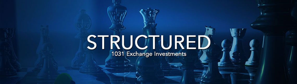 Structured 1031 Exchange Investments